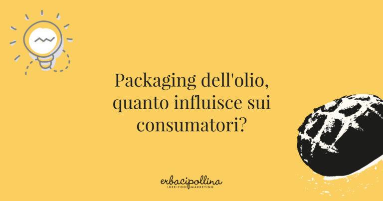 Packaging dell'olio, quanto influisce sui consumatori?
