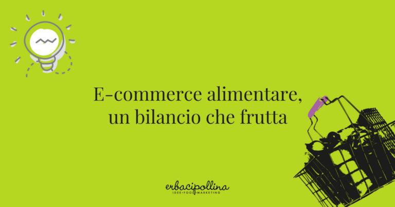 E-commerce alimentare, un bilancio che frutta