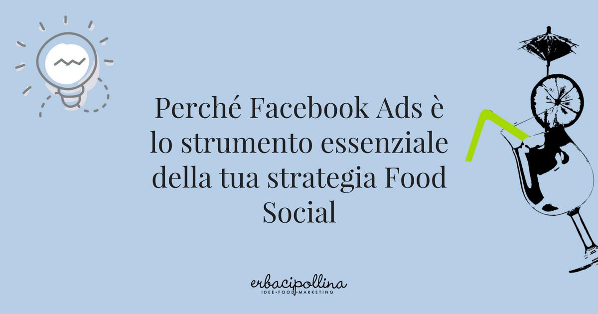 perchè usare facebook ads nella tua strategia social