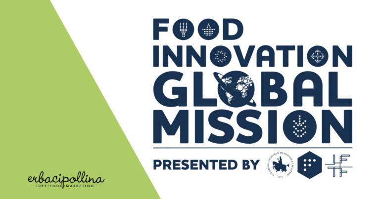 Si chiude la seconda edizione della Food Innovation Global Mission